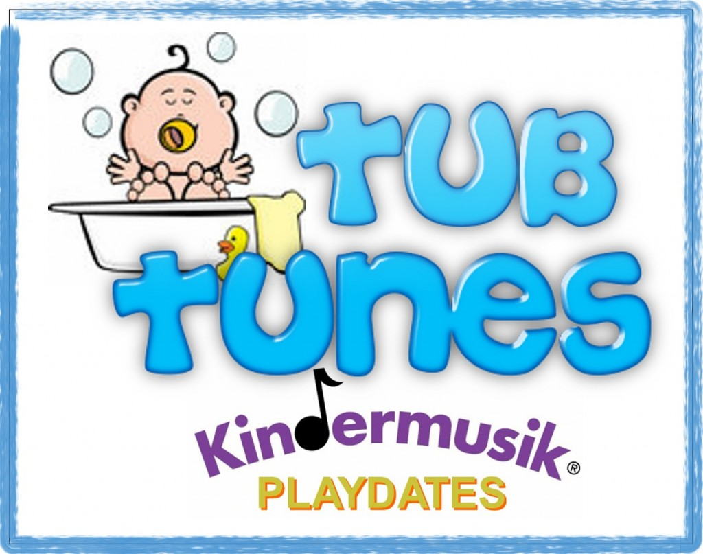 Tub Tunes Kindermusik Playdate