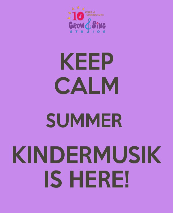 keep-calm-summer-kindermusik-is-here